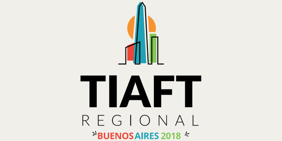 TIAFT Regional Meeting 2018 - Buenos Aires