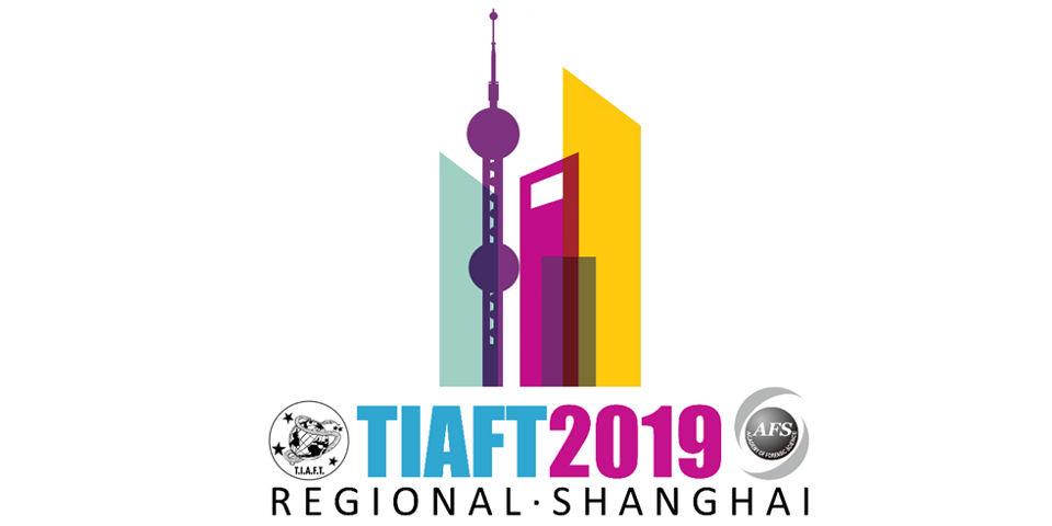 TIAFT Regional - Shanghai 2019